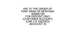 DEPOSIT-FIRST BANK OF MT 3 LINE - Deposit-First Bank of Montana 3 Line
